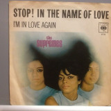 THE SUPREMES  - STOP! IN THE NAME OF..(1970/CBS/RFG) - VINIL/7 Single/Impecabil