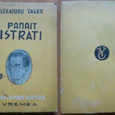 Alexandru Talex, Panait Istrati, 1944, editia 1 cu autograf catre I. Berg - Carte Editie princeps