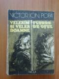 G4 Victor Ion Popa - Velerim si Veler Doamne / Floare de otel, 1985