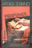 Parfumul de Patrick Suskind, 1993