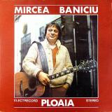 Mircea Baniciu – Ploaia (LP - Romania - VG) - Muzica Folk electrecord, VINIL