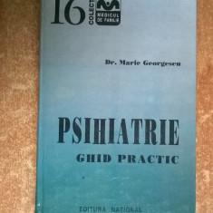 Marie Georgescu – Psihiatrie - Carte Psihiatrie
