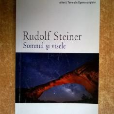 Rudolf Steiner - Somnul si visele - Carte ezoterism