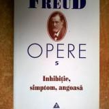 Sigmund Freud - Inhibitie, simptom, angoasa {Opere 5} - Carte Psihologie