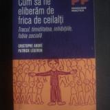 C. ANDRE, P. LEGERON - CUM SA NE ELIBERAM DE FRICA DE CEILALTI - Carte Sociologie