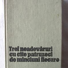 TREI NEADEVARURI CU CATE PATRUZECI DE MINCIUNI FIECARE. Basme turco-tatare, 1970 - Carte Basme