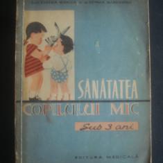 EUGENIA MIHALCA, OCTAVIA MARGINEANU - SANATATEA COPILULUI MIC SUB 3 ANI