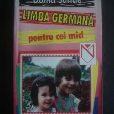 DOINA SANDU - LIMBA GERMANA PENTRU CEI MICI - Curs Limba Germana