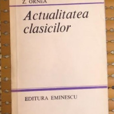 Actualitatea clasicilor / Zigu Ornea