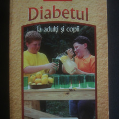 EMIL RADULESCU - DIABETUL LA ADULTI SI COPII