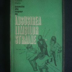 TATIANA MALITA - PUNCTE DE REPER IN INSUSIREA LIMBILOR STRAINE