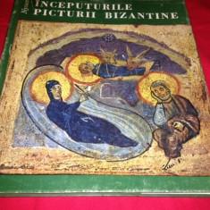 ÎNCEPUTURILE PICTURII BIZANTINE, Wilhelm Nyssen.Traducere Pr. Prof. D. Staniloae - Carti Crestinism
