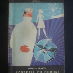 LEONIDA NEAMTU - ACOPERIS CU DEMONI - Roman, Anul publicarii: 1973