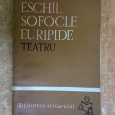 Eschil, Sofocle, Euripide – Persii, Antigona, Troienele - Carte Teatru