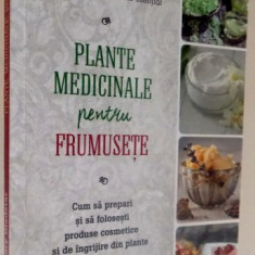 PLANTE MEDICINALE PENTRU FRUMUSETE, 2016