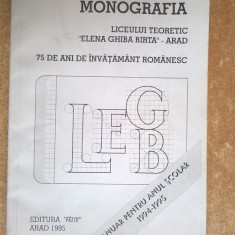 Monografia liceului teoretic Elena Ghiba Birta Arad