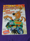 Scooby Doo nr 6 - Copii bagaciosi ce sunteti benzi desenate romana (1830