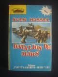 SVEN HASSEL - BATALION DE MARS, Alta editura