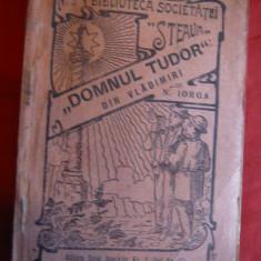 N.Iorga -Domnul Tudor din Vladimiri -Ed.1926 Biblioteca Soc.Steaua - Istorie