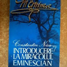 Constantin Noica – Introducere la miracolul eminescian
