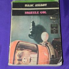 Isaac Asimov - Soarele gol (5767 - Carte SF