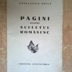 Constantin Noica – Pagini alese despre sufletul romanesc {Prima editie, 1944} - Carte veche