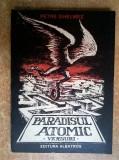 Petre Ghelmez - Paradisul atomic {versuri, cu ilustratii de Marcel Chirnoaga}
