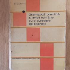GRAMATICA PRACTICA A LIMBII ROMANE CU EXERCITII- STEFANIA POPESCU - Culegere Romana