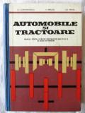 AUTOMOBILE SI TRACTOARE. Manual pentru licee de specialitate - M. Constantinescu, Alta editura