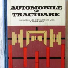 AUTOMOBILE SI TRACTOARE. Manual pentru licee de specialitate - M. Constantinescu