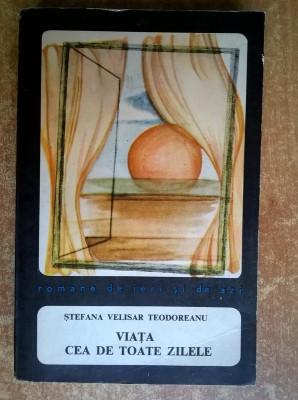 Stefana Velisar Teodoreanu – Viata cea de toate zilele foto