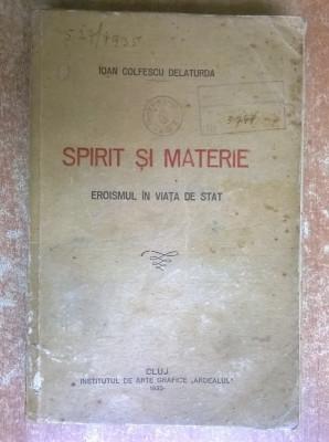 Ioan Colfescu Delaturda - Spirit si materie foto