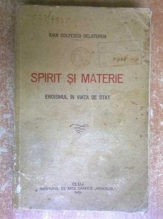 Ioan Colfescu Delaturda - Spirit si materie foto mare