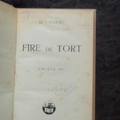 FIRE DE TORT - GEORGE COSBUIC - Carte veche