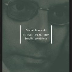 Ce este un autor? : studii si conferinte / Michel Foucault - Studiu literar