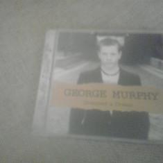 George Murphy - Dreamed a dream - CD - Muzica Folk