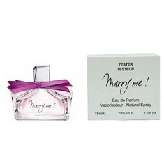Lanvin Apa de parfum Marry Me 75 ml Tester