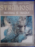 Stramosii -  Sandu Florea / R8P2S
