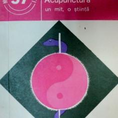 Acupunctura un mit, o stiinta - C. Ionescu-Targoviste - Carte Medicina alternativa