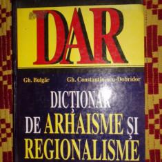 Dictionar Altele de arhaisme si neologisme an 2000/527pag- Gh.Bulgar / Gh.Dobridor