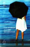 Alberto Moravia - Cum sa traiesti cu o sotie necredincioasa, 2007