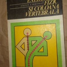 Exercitiul fizic si coloana vertebrala an 1978/167pag- Stefan Birtolon, Alta editura