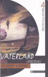 Carte: Robert Harris - Vaterland ( Patria - roman istoric in stare noua), Humanitas