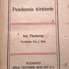 Carti lb. maghiara - Pendennis története I-II - 1904 - Carte in maghiara
