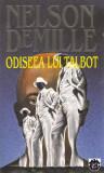 Carte: Nelson deMille - Odiseea lui Talbot (in stare noua), Rao