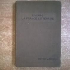 L. Herrig - La France Litteraire - Carte Literatura Franceza