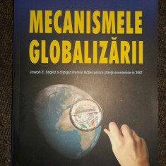 Mecanismele globalizarii - Joseph E. Stiglitz - Carte de aventura, Polirom
