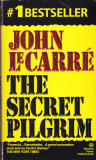 Carte: John le Carre - The Secret Pilgrim (roman in limba engleza)