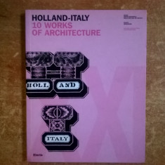 Holland-Italy 10 Works of Architecture - Carte Arhitectura