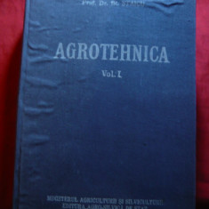 Acad.O.Ionescu-Sisesti -Agrotehnica vol.1 -Ed. 1958 Agrosilvica de Stat,1019 pag
